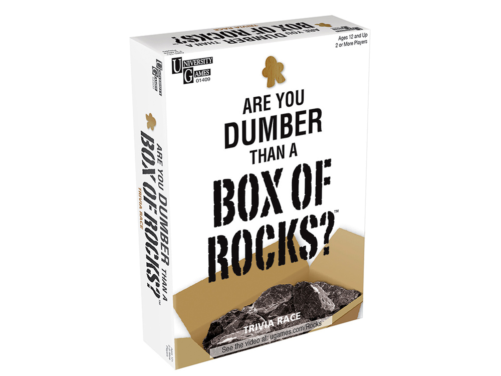 ARE YOU DUMBER THAN ROCKS?