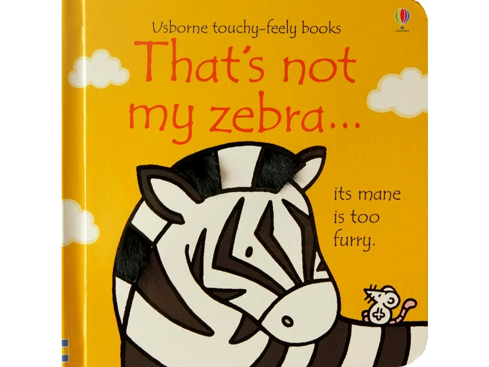 THAT'S NOT MY ZEBRA