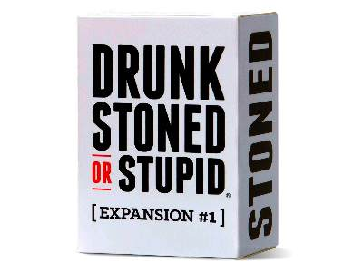 DRUNK STONED OR STUPID EXP # 1