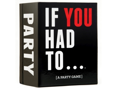 IF YOU HAD TO... PARTY GAME