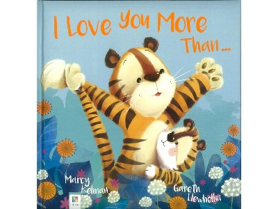 I LOVE YOU MORE THAN...