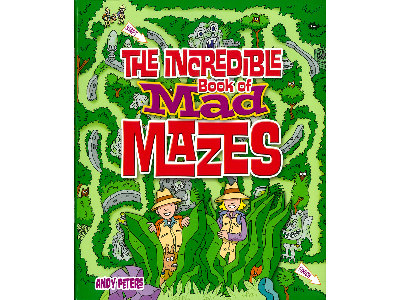 INCREDIBLE MAD BOOK OF MAZES