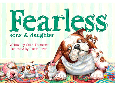 FEARLESS SONS AND DAUGHTER
