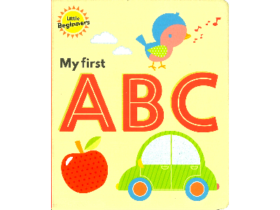 MY FIRST ABC LITTLE BEGINNERS