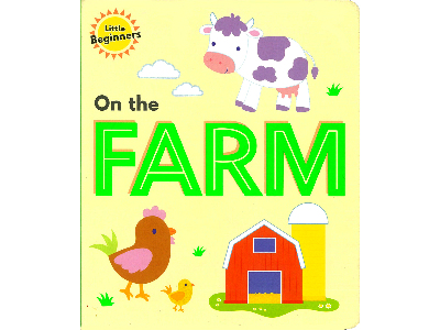 ON THE FARM LITTLE BEGINNERS