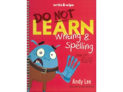 DO NOT LEARN WRITING SPELLING