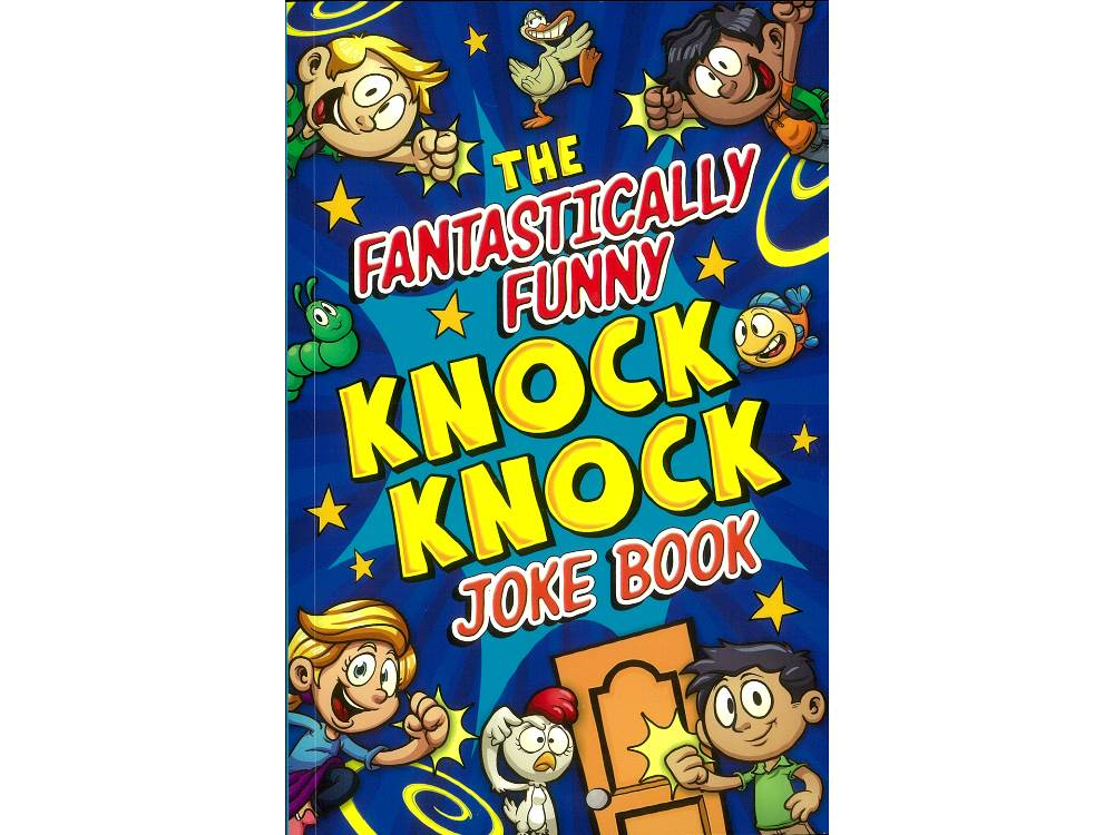 FANTASTICALLY FUNNY KNOCK KNOC