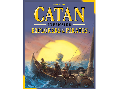 CATAN, EXPLORERS,PIRATES 5TH E