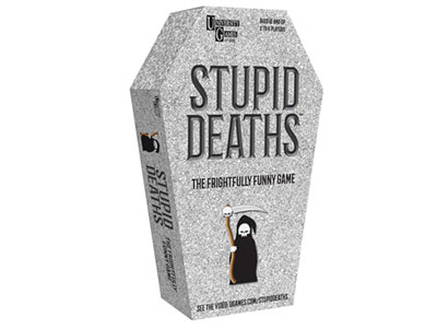 STUPID DEATHS (TIN)