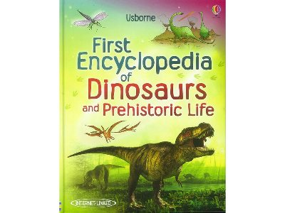 FIRST ENCYCLOPEDIA OF DINOSAUR